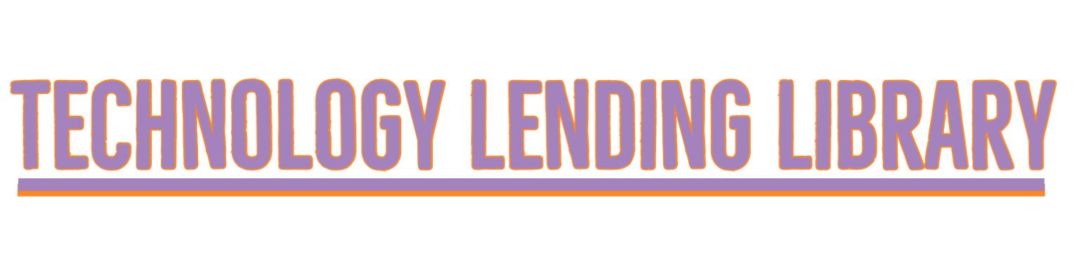 Technology Lending Library